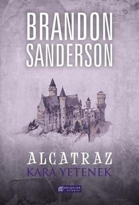 Alcatraz #5 – Kara Yetenek - Brandon Sanderson