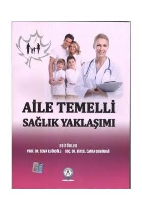 Aile Temelli Sağlık Yaklaşımı