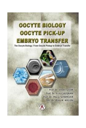 Oocyte Bıology Oocyte Pıck Up Embryo Transfer