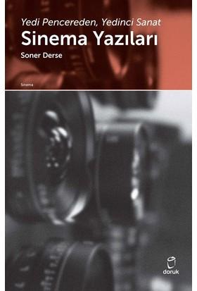 Sinema Yazıları - Soner Derse