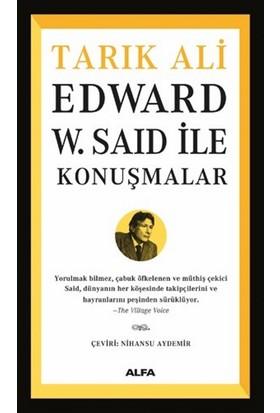 Edward W. Said İle Konuşmalar -Tarık Ali