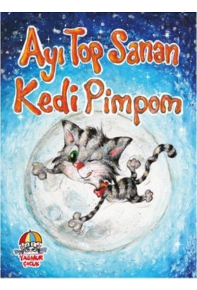 Ayı Top Sanan Kedi Pimpom - Mahmut Yılmaz