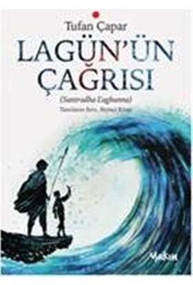 Lagün'Ün Çağrısı -Tufan Çapar