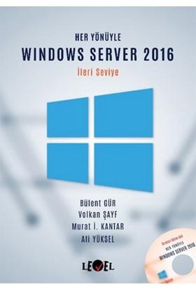 Her Yönüyle Windows Server 2016 (İleri Seviye) (Cd Hediyeli) - Bülent Gür