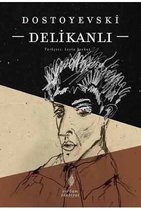 Delikanlı - Dostoyevski