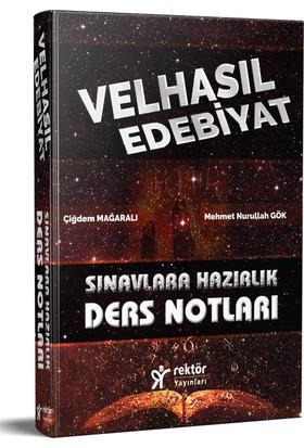 Velhasıl Edebiyat Sınavlara Hazırlık Ders Notları Rektör Yayınları