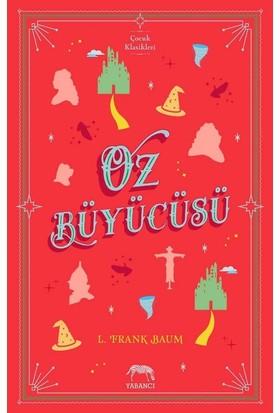 Oz Büyücüsü(Ciltli) - L. Frank Baum