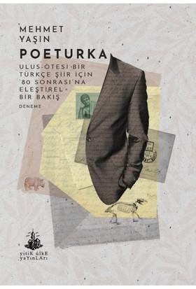 Poeturka - Mehmet Yaşın