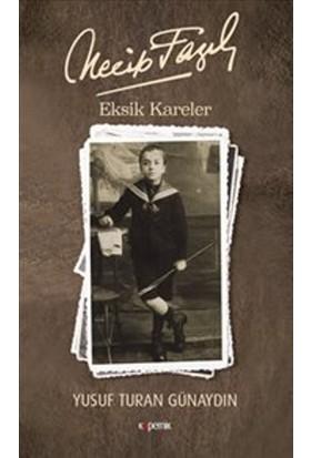 Eksik Kareler - Yusuf Turan Günaydın