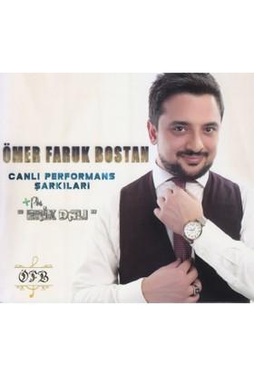 Ömer Faruk Bostan - Erik Dalı