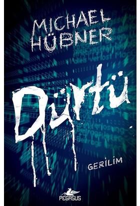 Dürtü - Michael Hübner