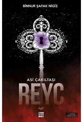 Reyc: Asi Çakıltaşı Serisi 2 - Binnur Şafak Nigiz