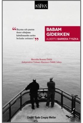 Babam Giderken - Alberto Barrera Tyszka