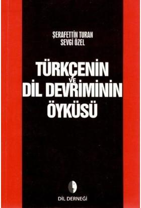 Türkçenin Dil Devriminin Öyküsü - Şerafettin Turan
