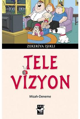 Tele-Vizyon - Zekeriya Işıklı