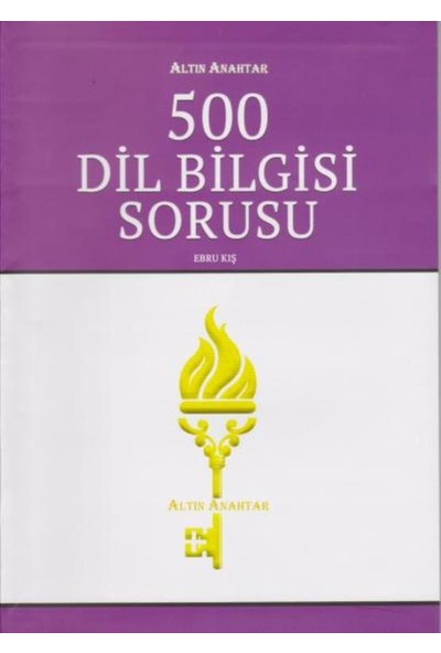 Altın Anahtar 500 Dil Bilgisi Sorusu