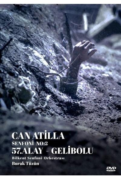 Can Atilla - Senfoni No: 2 - 57. Alay Gelibolu DVD