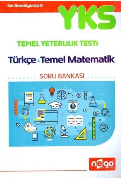 Nego Yks 1. Oturum Tyt Türkçe Temel Matematik Soru Bankası Deneme Sınavı Hediyeli