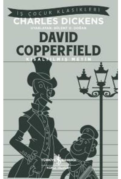 David Copperfield : Kısaltılmış Metin