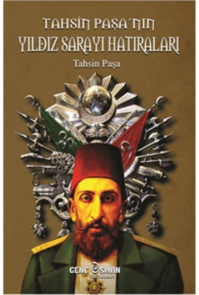 Tahsin Paşa'nın Yıldız Sarayı Hatıraları