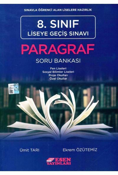 Esen Yayınları 8. Sınıf LGS Paragraf Soru Bankası - Ümit Arı Ekrem Özütemiz