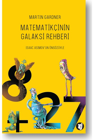 Matematikçinin Galaksi Rehberi-Martin Gardner