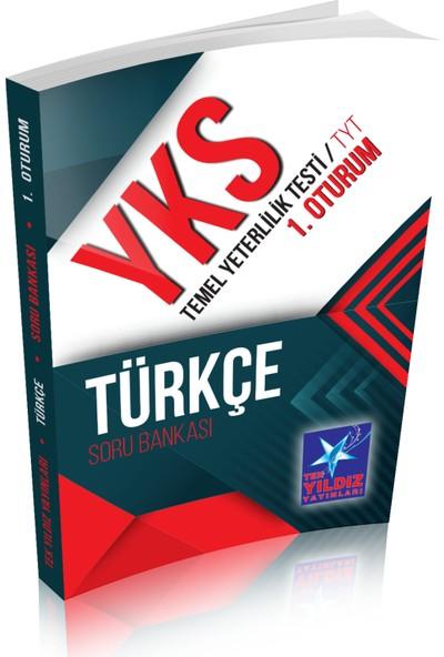 Tek Yıldız YKS TYT 1.Oturum Türkçe Soru Bankası