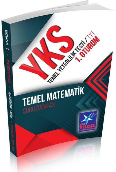 Tek Yıldız YKS TYT 1. Oturum Temel Matematik Soru Bankası