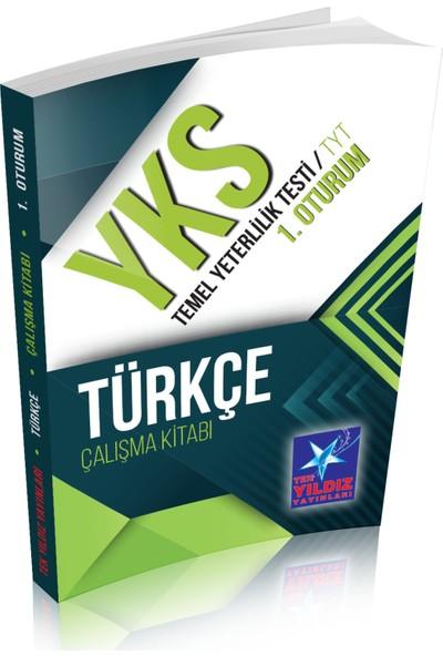Tek Yıldız YKS TYT 1. Oturum Türkçe Çalışma Kitabı