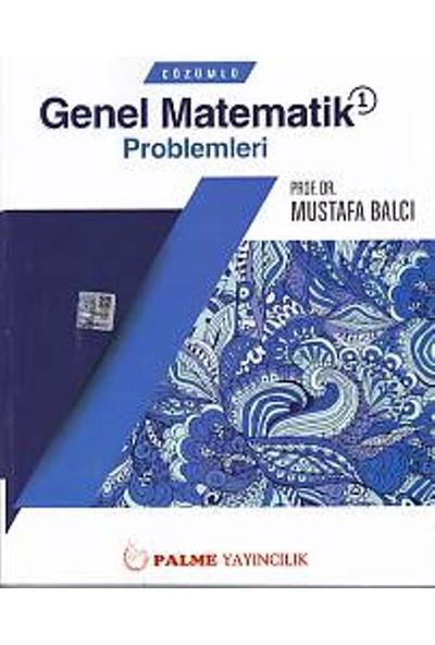 Çözümlü Genel Matematik Problemleri 1