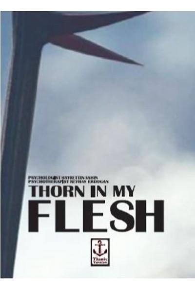 Thorn İn My Flesh