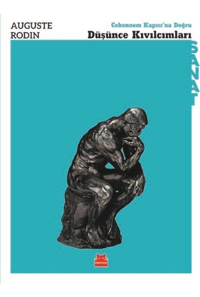 Düşünce Kıvılcımları - Auguste Rodin