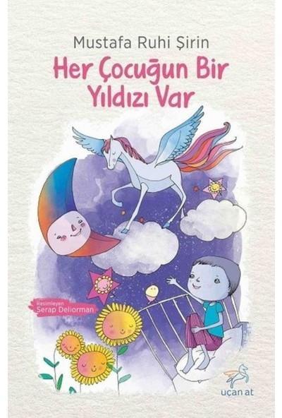Her Çocuğun Bir Yıldızı Var - Mustafa Ruhi Şirin