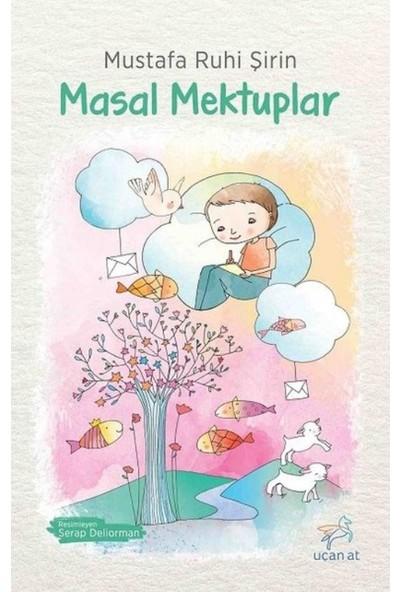 Masal Mektuplar - Mustafa Ruhi Şirin