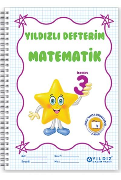 Yıldız Yayınları Yıldızlı Defterim Matematik 3. Sınıf