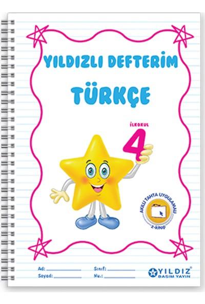 Yıldız Yayınları Yıldızlı Defterim Türkçe 4. Sınıf