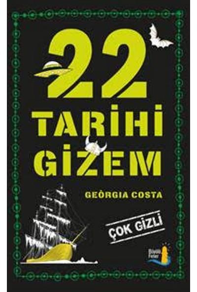 22 Tarihi Gizem:Çok Gizli - Geqrgia Costa