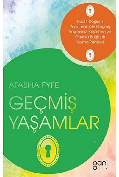 Geçmiş Yaşamlar - Atasha Fyfe