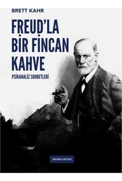 Freud'La Bir Fincan Kahve - Brett Kahr