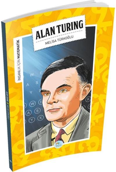 Alan Turing (Matematik) - Melisa Türkoğlu