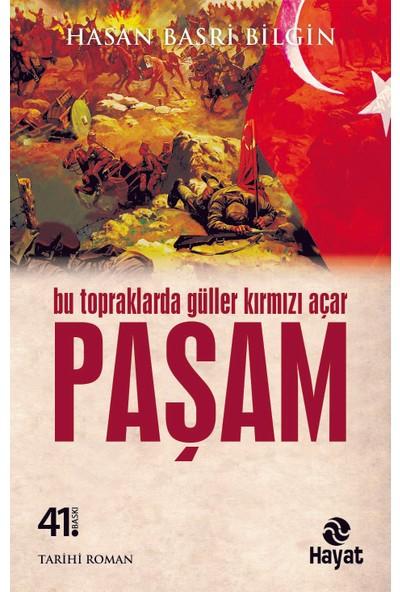 Paşam-Hasan Basri Bilgin
