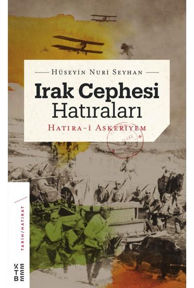 Irak Cephesi Hatıraları - CiltliHüseyin Nuri Seyhan