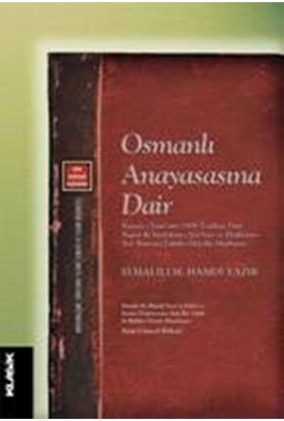 Osmanlı Anayasasına Dair - Elmalılı M. Hamdi Yazır