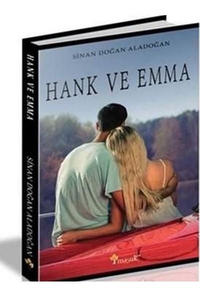 Hank Ve Emma - Sinan Doğan Alacadoğan