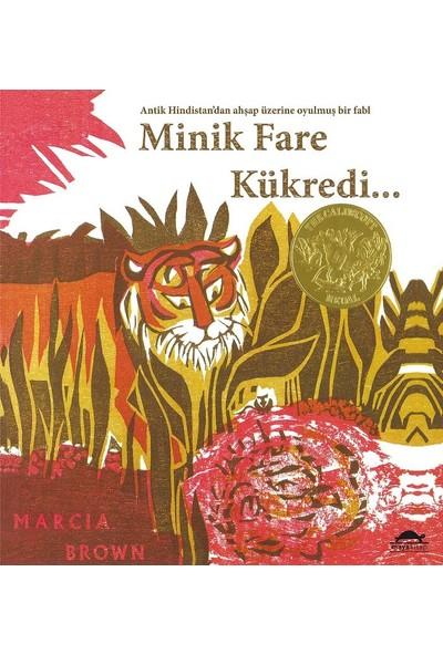 Minik Fare Kükredi…Marcia Brown