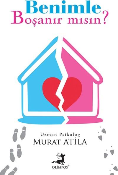 Benimle Boşanır Mısın? - Murat Atila