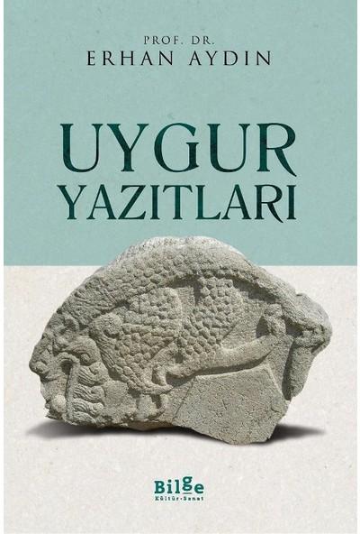 Uygur Yazıtları - Erhan Aydın