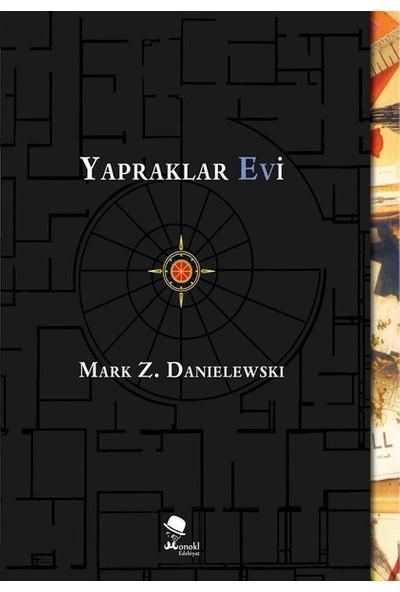 Yapraklar Evi - Mark Z. Danielewski