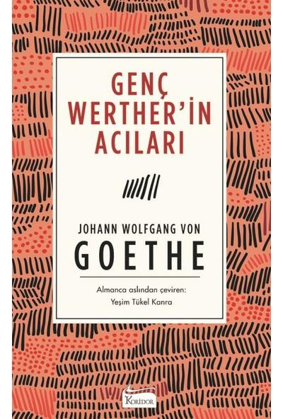 Genç Werther'İn Acıları (Bez Ciltli) - Johann Wolfgang