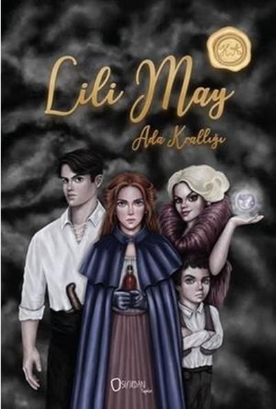Lili May :Ada Krallığı - Hatice Aksüt